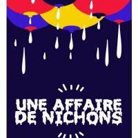 UNE AFFAIRE DE NICHONS